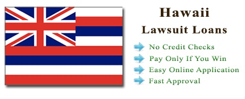 Hawaii Lawsuit Settlement Loans